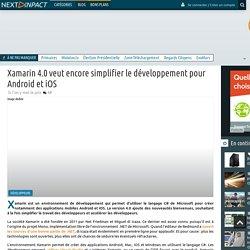 Xamarin 4.0 veut encore simplifier le développement pour Android et iOS