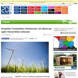 Simplifier l'installation d'éoliennes: Un débat qui agite l'Assemblée nationale