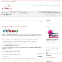 4 outils pour simplifier le community management