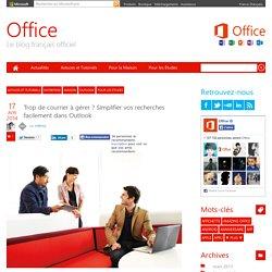Trop de courrier à gérer ? Simplifier vos recherches dans Outlook