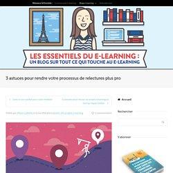 Simplifier le processus de relectures de vos projets e-learning