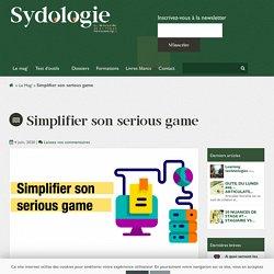 Simplifier son serious game