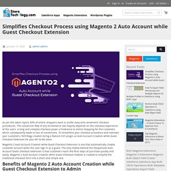 Simplifies Checkout Process using Magento 2 Auto Account while Guest Checkout Extension