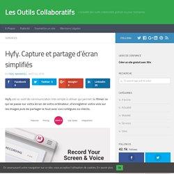 Hyfy. Capture et partage d'écran simplifiés - Les Outils Collaboratifs