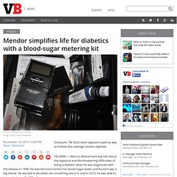 Mendor simplifies life for diabetics with a blood-sugar metering kit