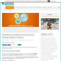 Simplifiez vos tableaux de bord avec Google Analytics Gallery