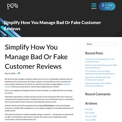 Simplify How You Manage Bad or Fake Customer Reviews