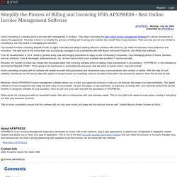 Simplify the Process of Billing and Invoicing With APXPRESS - Best Online Invoice Management Software
