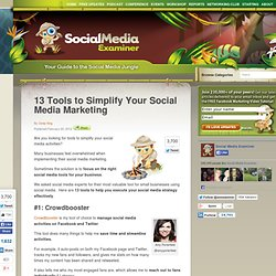 13 Tools to Simplify Your Social Media Marketing