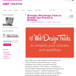 18 Insider Web Design Tricks to Simplify Your Process & Workflow