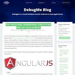 Top AngularJS Frameworks Simplifying Web App Development – DebugMe Blog