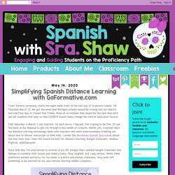 Simplifying Spanish Distance Learning with GoFormative.com