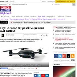 Lily : le drone simplissime qui vous suit partout