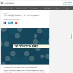 The Simply Business Productivity Series