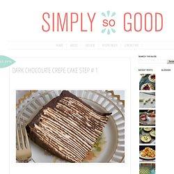 Dark Chocolate Crepe Cake Step # 1