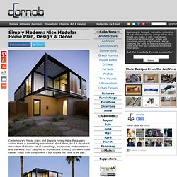 Simply Modern: Nice Modular Home Plan, Design & Decor