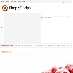 Simply Recipes Food and Cooking Blog