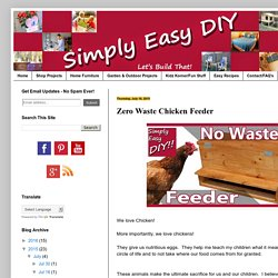 Simply Easy DIY: Zero Waste Chicken Feeder