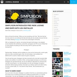 SIMPLYGON INTRODUCES FREE INDIE LICENSE AND SHIPS WITH UE4 INSTALLER