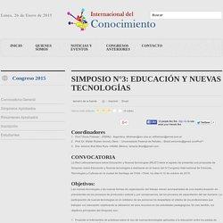 SIMPOSIO N°3: EDUCACIÓN Y NUEVAS TECNOLOGÍAS