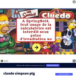 cluedo simpson ptg by mmerebolini on Genially