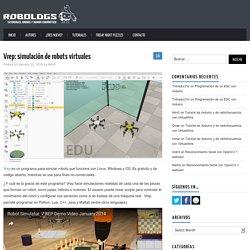 Vrep: simulación de robots virtuales – robologs