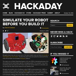 Simulate Your Robot Before You Build It