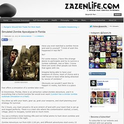 » Simulated Zombie Apocalypse in Florida Zazen Life