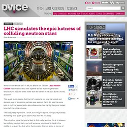 LHC simulates the epic hotness of colliding neutron stars