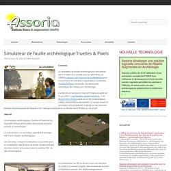 Simulateur de fouille archéologique Truelles & Pixels - Assoria