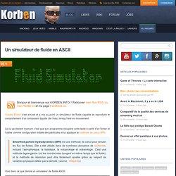 Un simulateur de fluide en ASCII « Korben Korben
