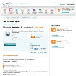 Simulateur d'entretien de recrutement - Apec.fr - Cadres