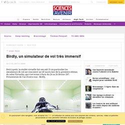 Birdly, un simulateur de vol très immersif en réalité virtuelle (VR) - Sciencesetavenir.fr