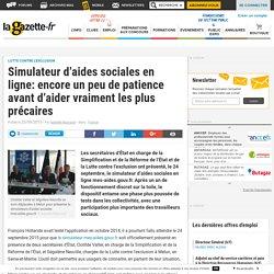 Simulateur d'aides sociales en ligne: encore un peu de patience avant d'aider vraiment les plus précaires