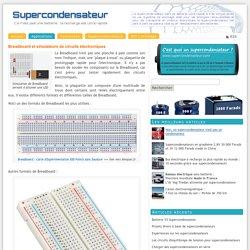 Breadboard et simulateurs de circuits électroniques