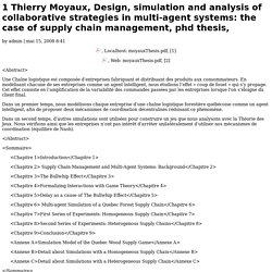 Thierry Moyaux, Design, simulation and analysis of collaborative strategies in multi-agent systems: the case of supply chain management, phd thesis,