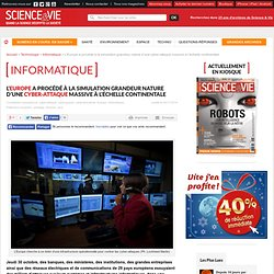 L'Europe a procédé à la simulation grandeur nature d'une cyber-attaque massive à l'échelle continentale