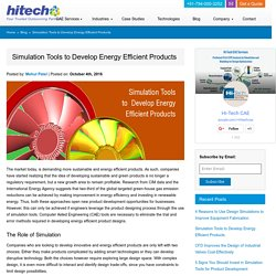 Simulation Tools to Develop Energy Efficient Products