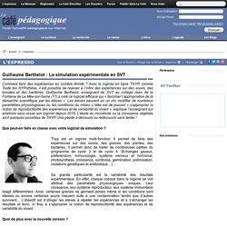 Guillaume Berthelot : La simulation expérimentale en SVT