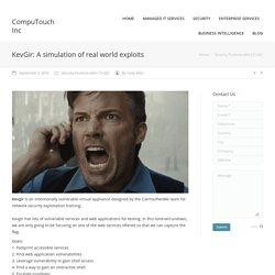 KevGir: A simulation of real world exploits - CompuTouch Inc
