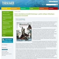Entre simulation et réalité historique : petite critique didactique d'Assassin's Creed III.
