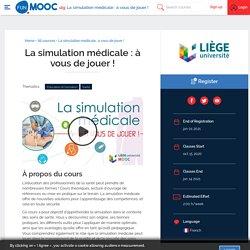 MOOC : La simulation médicale : à vous de jouer ! (fin d'inscription 1er janvier 2021)