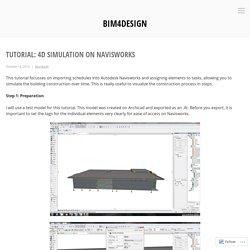 Tutorial: 4D Simulation on Navisworks – bim4design