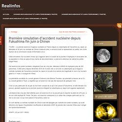 Première simulation d'accident nucléaire depuis Fukushima fin juin à Chinon
