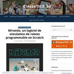 Miranda, un logiciel de simulation de robots programmable en Scratch