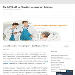 Medical Simulation Training Improves Docs' Bedside Manner
