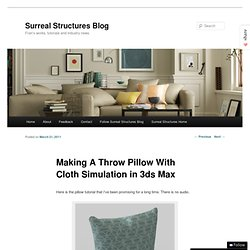 Surreal Structures Blog » Blog Archive » Making A Throw Pillow With Cloth Simulation in 3ds Max
