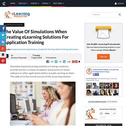 The Value Of Simulations When Creating eLearning Solutions For Application Training