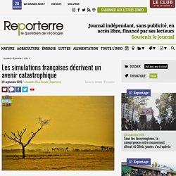 Les simulations françaises décrivent un avenir catastrophique