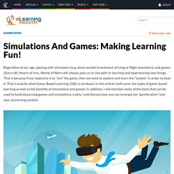 Simulations And Games: Making Learning Fun!